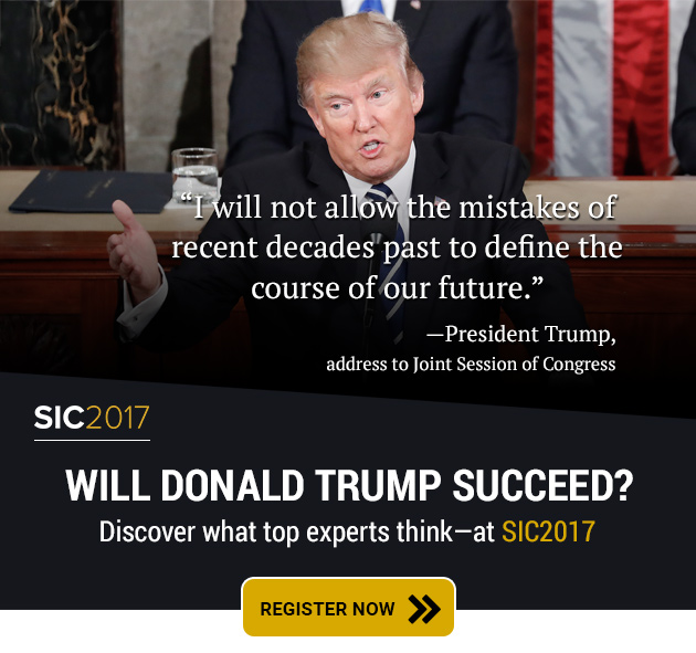 Will Donald Trump succeed? Discover what top experts think - at SIC2017 - Register Now