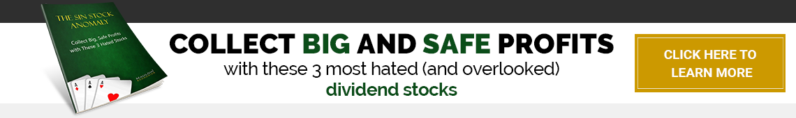Collect big and safe profits with these 3 most hated (and overlooked) dividend stocks - Click Here To Learn More