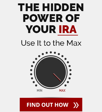 The Hidden Power of Your IRA. Use It to the Max.
