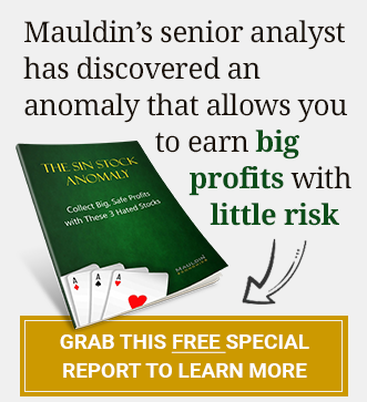 Mauldin's senior analyst has discovered an anomaly that allows you to earn big profits with little risk