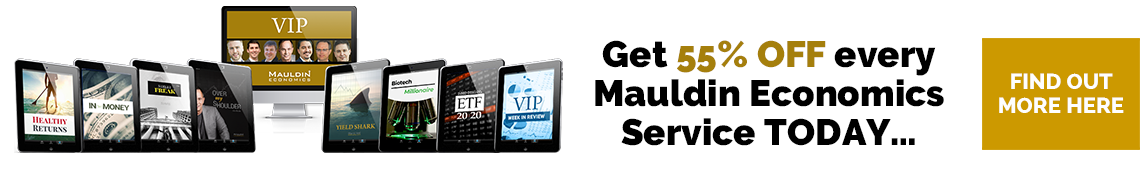 Get 69% off every Mauldin Economics service today!